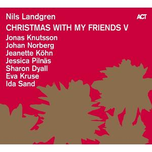 Landgren,Nils - Christmas With My Friends V - 1 CD