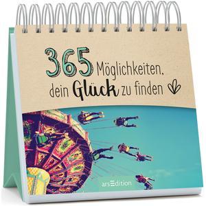 365 Möglichkeiten, dein Glück zu finden