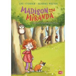 Madison und Miranda – Das verschwundene Pony