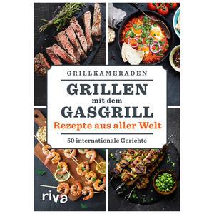 Grillen mit dem Gasgrill – Rezepte aus aller Welt