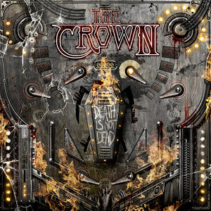 Crown,The - Death Is Not Dead - 1 CD