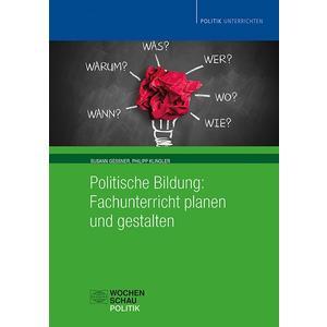 Politische Bildung: Fachunterricht planen und gestalten