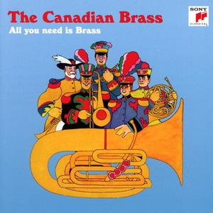 Musik-CD All You Need Is Brass / Canadian Brass,The, (1 CD)