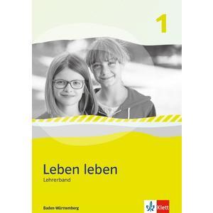Leben leben 1. Ausgabe Baden-Württemberg