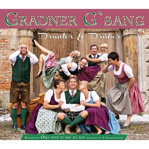 Gradner G'Sang - Drunter & Drüber - 1 CD