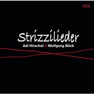 HIRSCHALL,ADI UND WOLFGANG BÖCK - STRIZZILIEDER - 3 CD