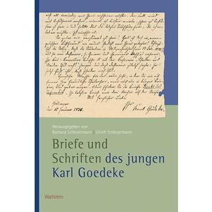 Briefe und Schriften des jungen Karl Goedeke