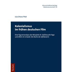 Kolonialismus im frühen deutschen Film