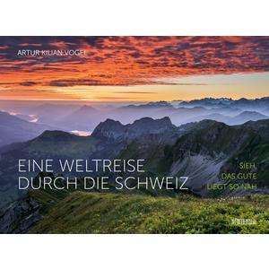 Eine Weltreise durch die Schweiz