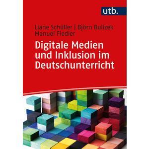 Digitale Medien und Inklusion im Deutschunterricht