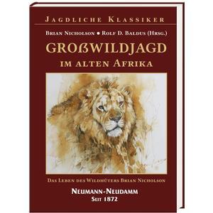 Großwildjagd im alten Afrika