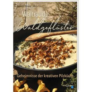 Waltrauds Waldgeflüster