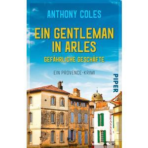 Ein Gentleman in Arles – Gefährliche Geschäfte