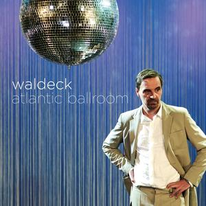 Waldeck - Atlantic Ballroom - 1 Vinyl-LP