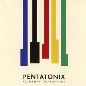 Pentatonix - PTX Presents: Top Pop,Vol.1 - 1 CD