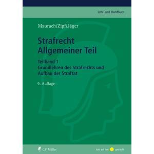 Strafrecht Allgemeiner Teil. Teilband 1