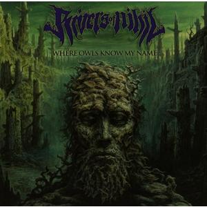 Rivers of Nihil - Where Owls Know My Name - 1 CD