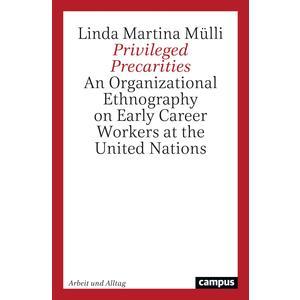 Privileged Precarities