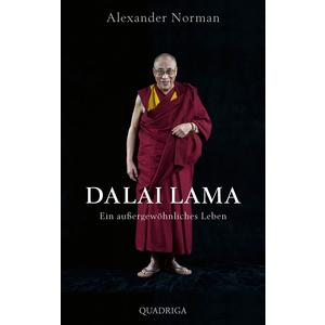 Dalai Lama. Ein außergewöhnliches Leben