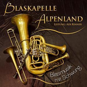 BLASKAPELLE ALPENLAND - BLASMUSIK MIT SCHWUNG - 1 CD