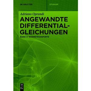 Adriano Oprandi: Angewandte Differentialgleichungen / Wärmetransporte