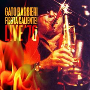 Barbieri,Gato - Fiesta Caliente! Live 76 - 1 CD