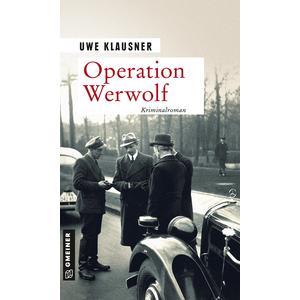 Operation Werwolf - Blutweihe