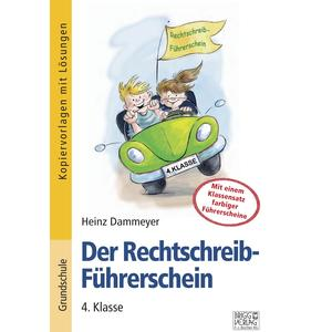 Der Rechtschreib-Führerschein – 4. Klasse