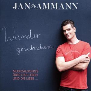 Ammann,Jan - Wunder geschehen - 1 CD