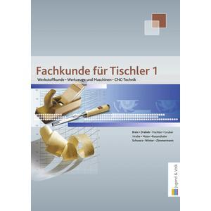 Fachkunde für Tischler / Fachkunde für Tischler 1
