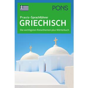 PONS Praxis-Sprachführer Griechisch