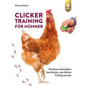 Clickertraining für Hühner