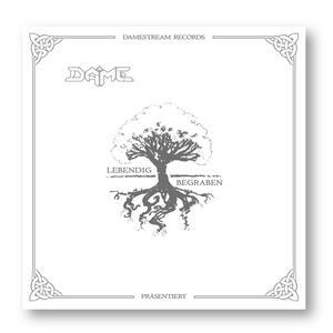 DAME - LEBENDIG BEGRABEN - 1 CD
