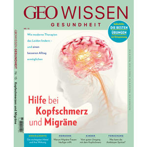 GEO Wissen Gesundheit / GEO Wissen Gesundheit 15/20 - Hilft bei Kopfschmerz und Migräne