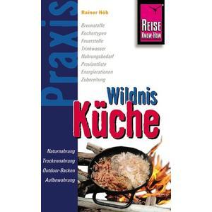 Reise Know-How Praxis Wildnis-Küche