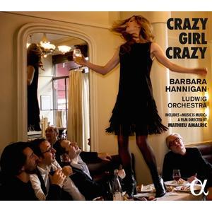 Hannigan,Barbara/Ludwig Orchestra - Crazy Girl Crazy - 2