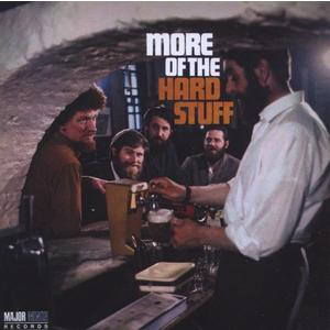 Musik-CD More Of The Hard Stuff / Dubliners,The, (1 CD)