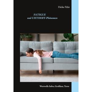 Fatigue und Uhthoff-Phänomen