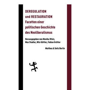 Deregulation und Restauration