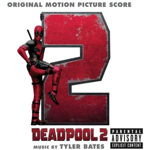 Bates,Tyler - Deadpool 2/OST Score - 1 CD