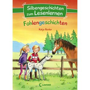 Silbengeschichten zum Lesenlernen - Fohlengeschichten