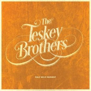 Teskey Brothers,The - Half Mile Harvest - 1 CD