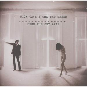 Cave,Nick & The Bad Seeds - Push The Sky Away - 1 CD