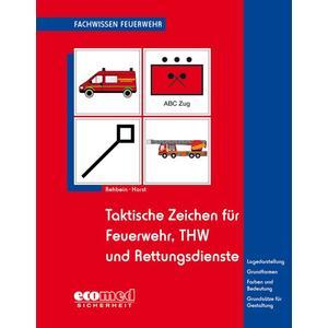 Taktische Zeichen für Feuerwehr, THW und Rettungsdienste