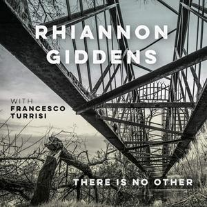 Musik-CD there is no Other / Giddens,Rhiannon (with Francesco Turrisi), (1 CD)