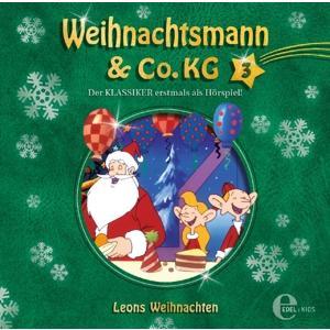 Weihnachtsmann & Co.KG - (3)Original Hörspiel z.TV-Leons Weihnachten - 1 CD