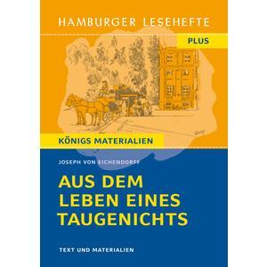 Hamburger Lesehefte Plus - Joseph von Eichendorff: Aus dem Leben eines Taugenichts
