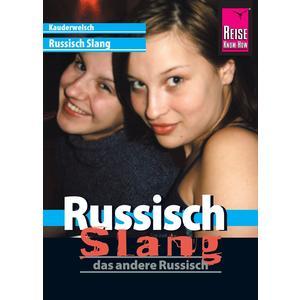 Reise Know-How Sprachführer Russisch Slang - das andere Russisch