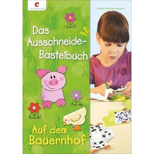 Das Ausschneide-Bastelbuch - Auf dem Bauernhof