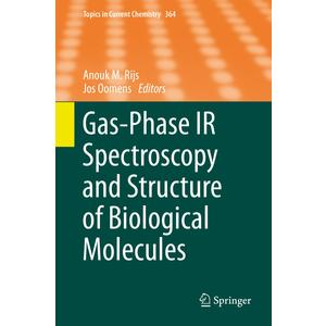 Gas-Phase IR Spectroscopy and Structure of Biological Molecules